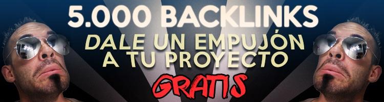 5.000 backlinks gratis para darle un empujón a tu proyecto