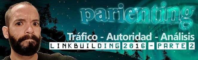 Parienting, Linkbuilding 2016